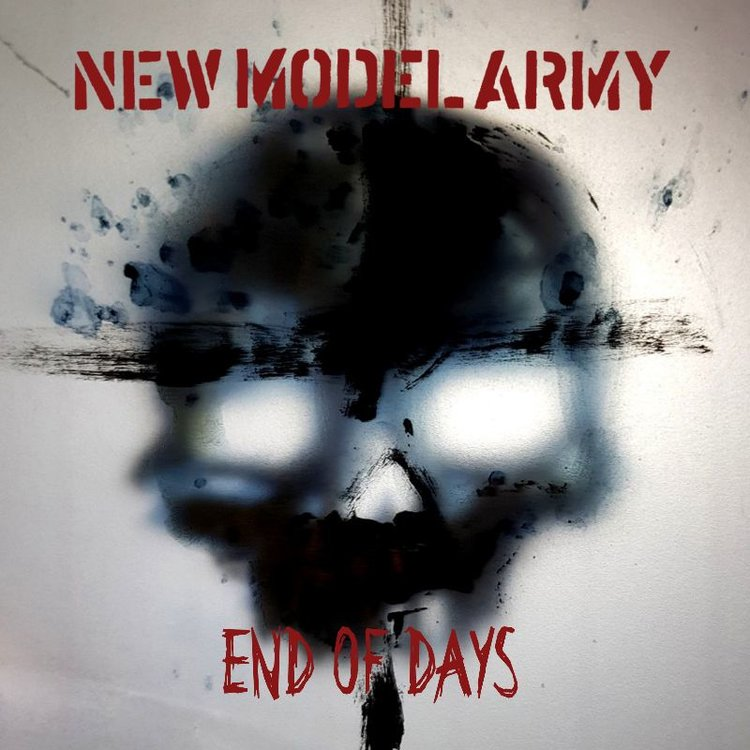 END OF DAYS - NEW MODEL ARMY
