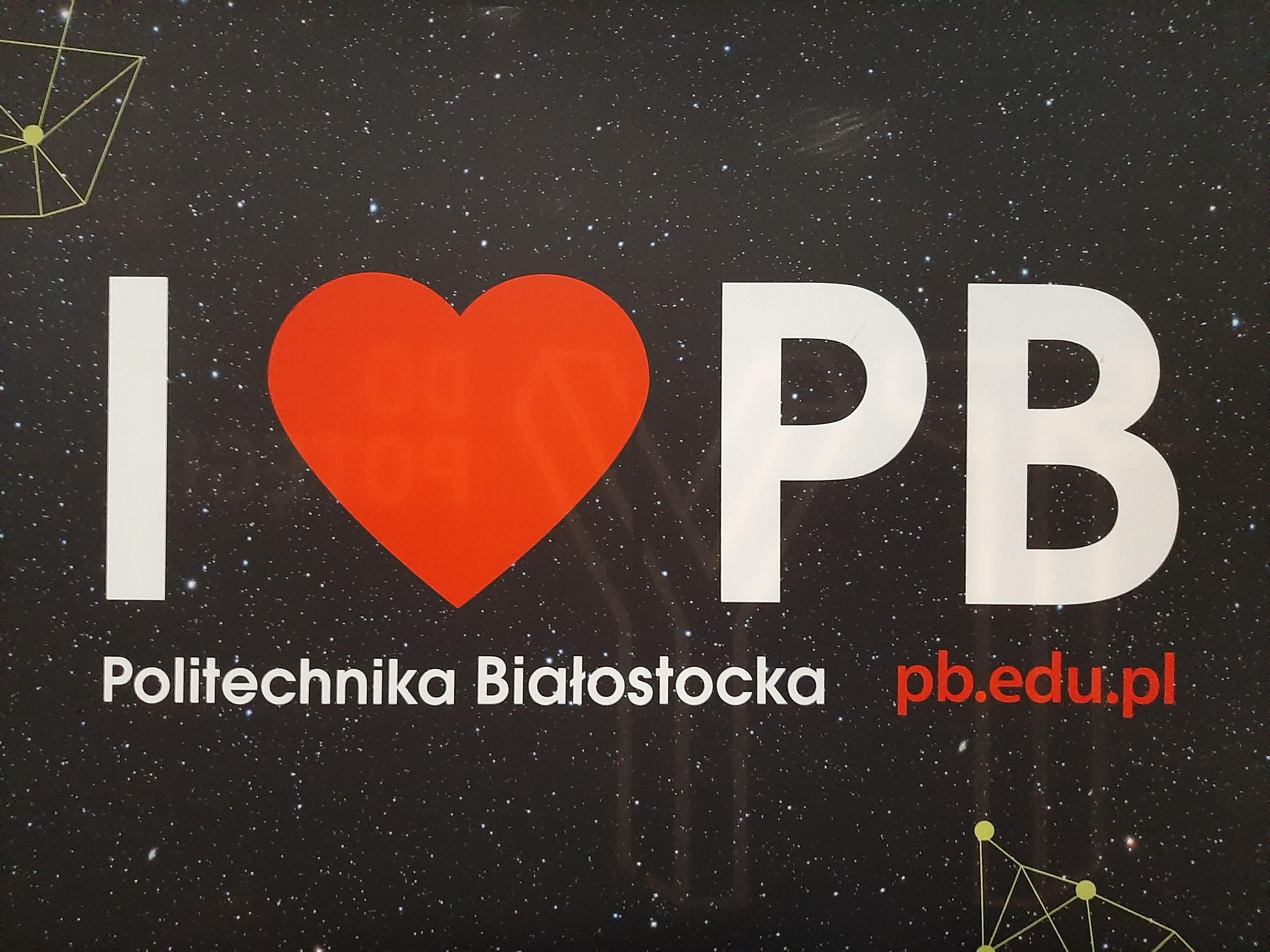Plakat reklamowy Politechniki Białostockiej z napisem I Love PB