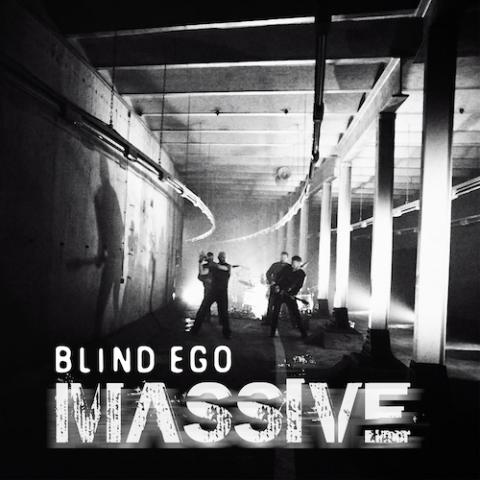 MASSIVE - BLIND EGO